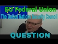 EU Federal Union-The United Nations Security Council Question