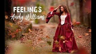 Video Feelings - Andy Williams download MP3, 3GP, MP4, WEBM, AVI, FLV Juli 2018