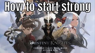Destiny Knights: How to start strong/Things to avoid/Characters to reroll for