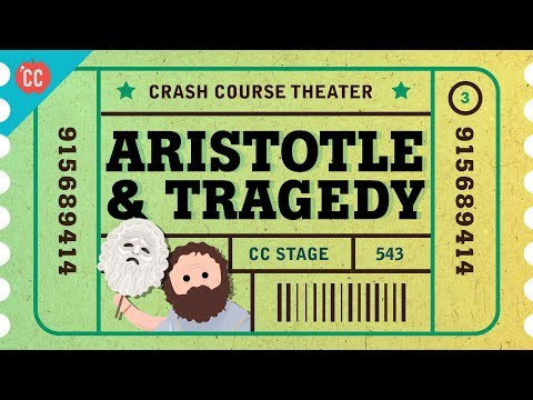 Tragedy Lessons from Aristotle: Crash Course Theater #3