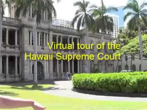 Virtual tour of the Hawaii Supreme Court building
