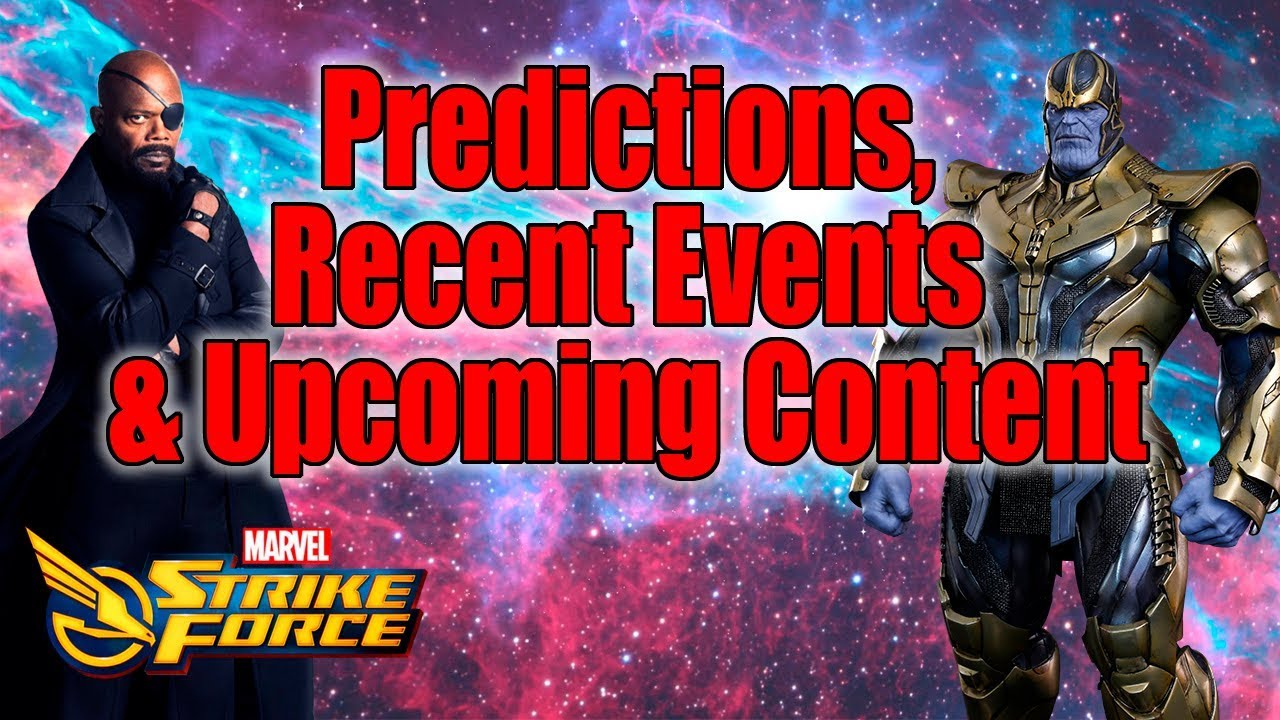 Predictions, Recent Events and Upcoming Content- Marvel Strike Force