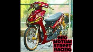 Mio Mothai Street Racing