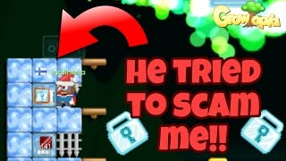 Growtopia | HE TRIED TO SCAM ME! *Social Experiment*