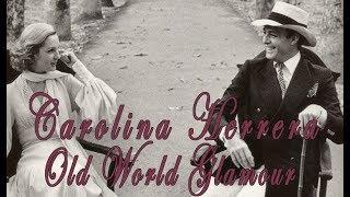 Carolina Herrera: Old World Glamour
