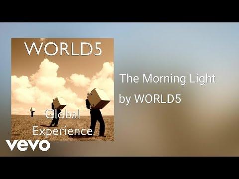 WORLD5 - The Morning Light (AUDIO)