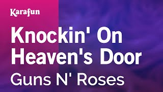 Karaoke Knockin' On Heaven's Door - Guns N' Roses *