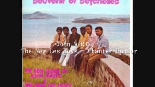 John WIRTZ & The New Les Boys -  Chanter Danser