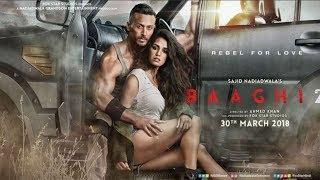 BAAGHI 2 FULL MOVIE facts | Tiger Shroff | Disha Patani | Sajid Nadiadwala | Ahmed Khan