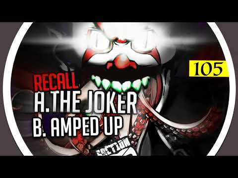 Recall - The Joker / Amped Up [Section 8 - Drum & Bass]