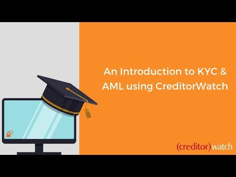 An Introduction to KYC & AML using CreditorWatch