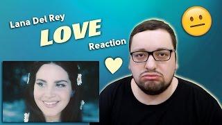 Lana Del Rey - Love ВСЕ ПОД ГИПНОЗОМ!!! (РЕАКЦИЯ)