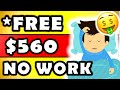 Get FREE $560.00+ In Your First DAY! (No Work) - Make Money Online