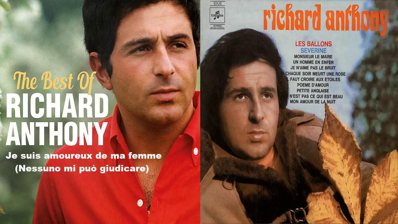 Richard Anthony Je Suis Amoureux De Ma Femme Nessuno Mi Può Giudicare
