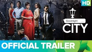 Goodnight City Official Trailer | Bengali Movie 2018 | Rituparna Sengupta, Saswata Chatterjee