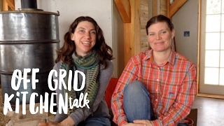 Stories of Living and Cooking Off the Grid -- a chat with Johanna Fugal