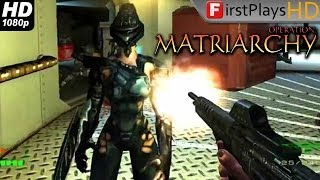 Operation: Matriarchy - PC Gameplay 1080p