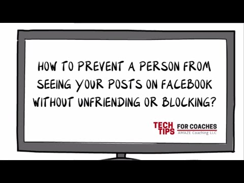 How To Prevent A Person From Seeing Your Posts On Facebook