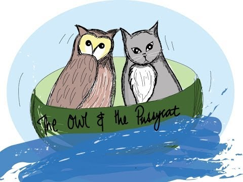 The owl and the pussycat, by Edward Lear: children's story read aloud