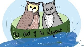 The owl and the pussycat, by Edward Lear: children