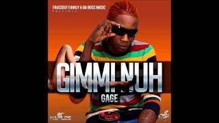 Gage - Gimmi Nuh [Raw] - March 2014   @GazaPriiinceEnt