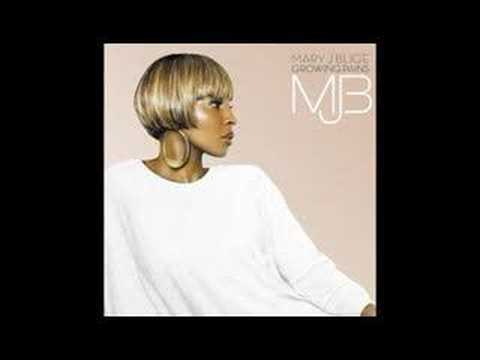 Work In Progress (Growing Pains) - Mary J Blige