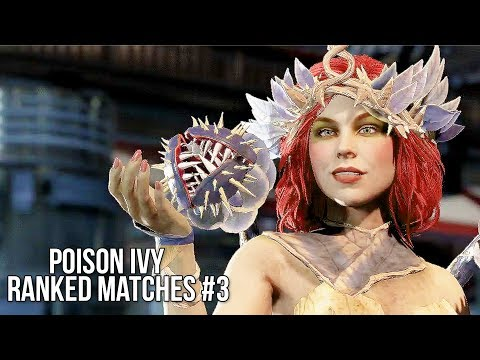 Injustice 2: Poison Ivy Ranked Matches #3