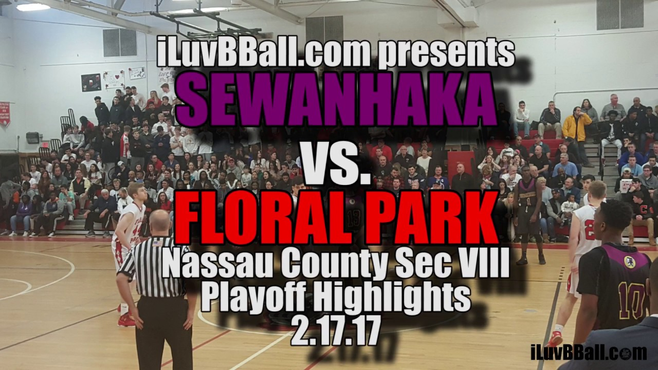 Playoff Highlights of Sewanhaka vs Floral Park
