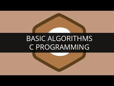 Understanding Basic Algorithms in C Programming | Edureka