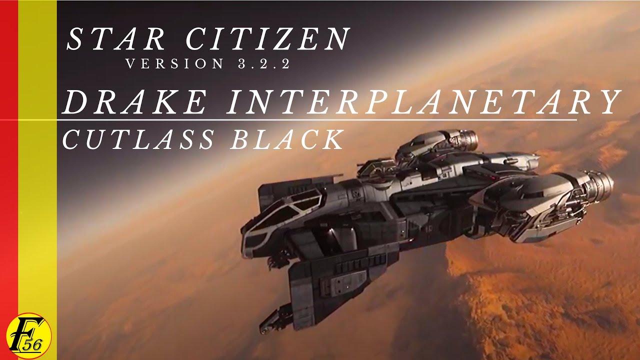 Download Star Citizen 3.2.2: Drake Interplanetary Cutlass Black