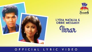 Lydia Natalia & Obbie Messakh - Ikrar (Official Lyric Video)