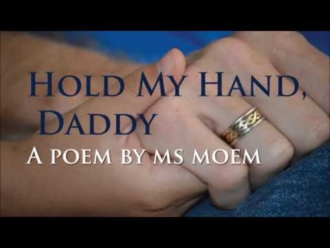 hold my hand daddy | poem from child to father