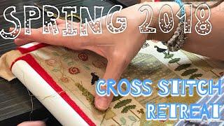 Spring 2018 Cross Stitch Retreat--North Augusta, SC