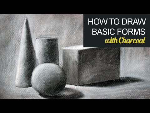 How to Draw Basic Forms with Charcoal