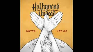 Hollywood Undead - Gotta Let Go (Audio)