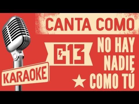 No hay Nadie Como Tú - Calle 13 Karaoke