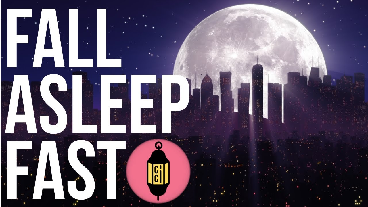 Fall Asleep Fast Relaxing Music With A Relaxing Nightscape To Help You Fall Asleep Youtube