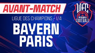 ⚽ Bayern Munich - Paris (Ligue des champions) : l'avant-match du WFC !  (Football)