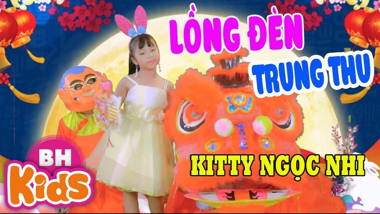 Lồng Đèn Trung Thu Lồng đèn ngôi sao, lồng đèn cá chép ♫ Kitty Ngọc Nhi ♫ Nhạc Trung Thu Thiếu Nhi