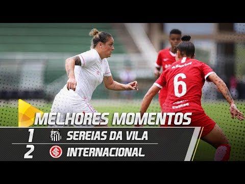 Sereias da Vila 1 x 2 Internacional | MELHORES MOMENTOS | Brasileirão (19/05/19)