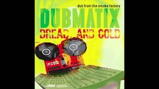 Dubmatix: Rightful Ruler Dub
