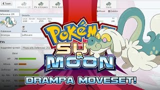 Drampa Moveset Guide! How to use Drampa! Pokemon Sun and Moon! w/ PokeaimMD!