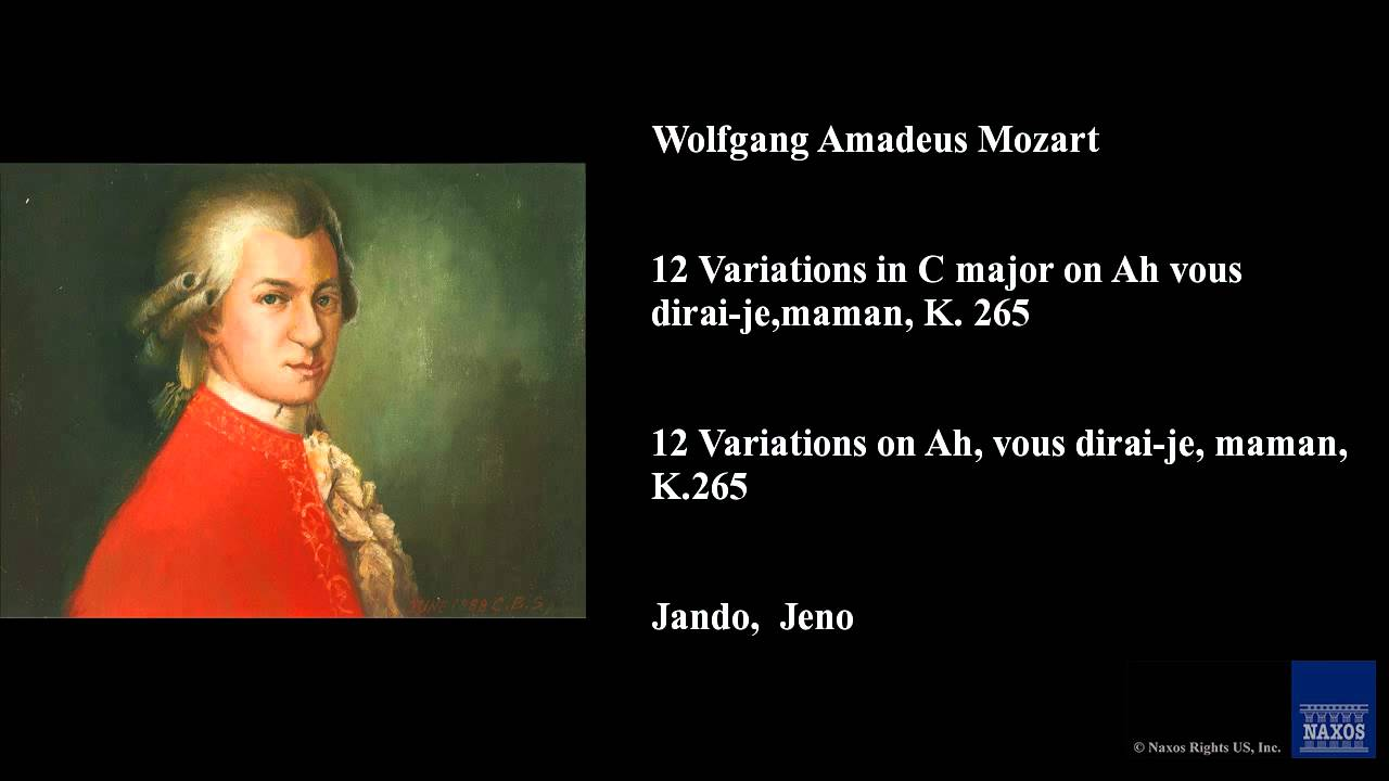 Wolfgang Amadeus Mozart 12 Variations In C Major On Ah Vous Dirai