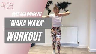 WAKA WAKA | Shakira | dance fitness | all abilities |