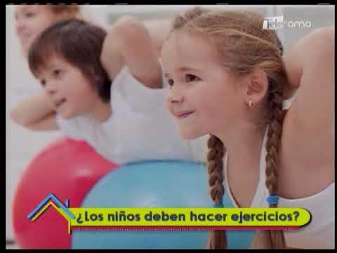 ¿Los niños deben hacer ejercicios?