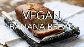 Vegan Banana Bread - Oil, Gluten & Refined Sugar Free, Easy Hclf Recipe. 6 Ingredients.