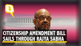 Citizenship (Amendment) Bill Passes Rajya Sabha Test