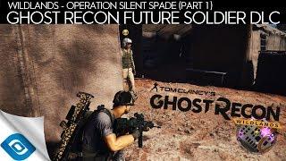 Ghost Recon Wildlands - Future Soldier DLC Part 1