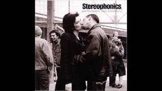 Half the lies you tell ain't true - stereophonics