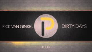 [House Music] : Rick van Ginkel - Dirty Days [FREE DOWNLOAD]